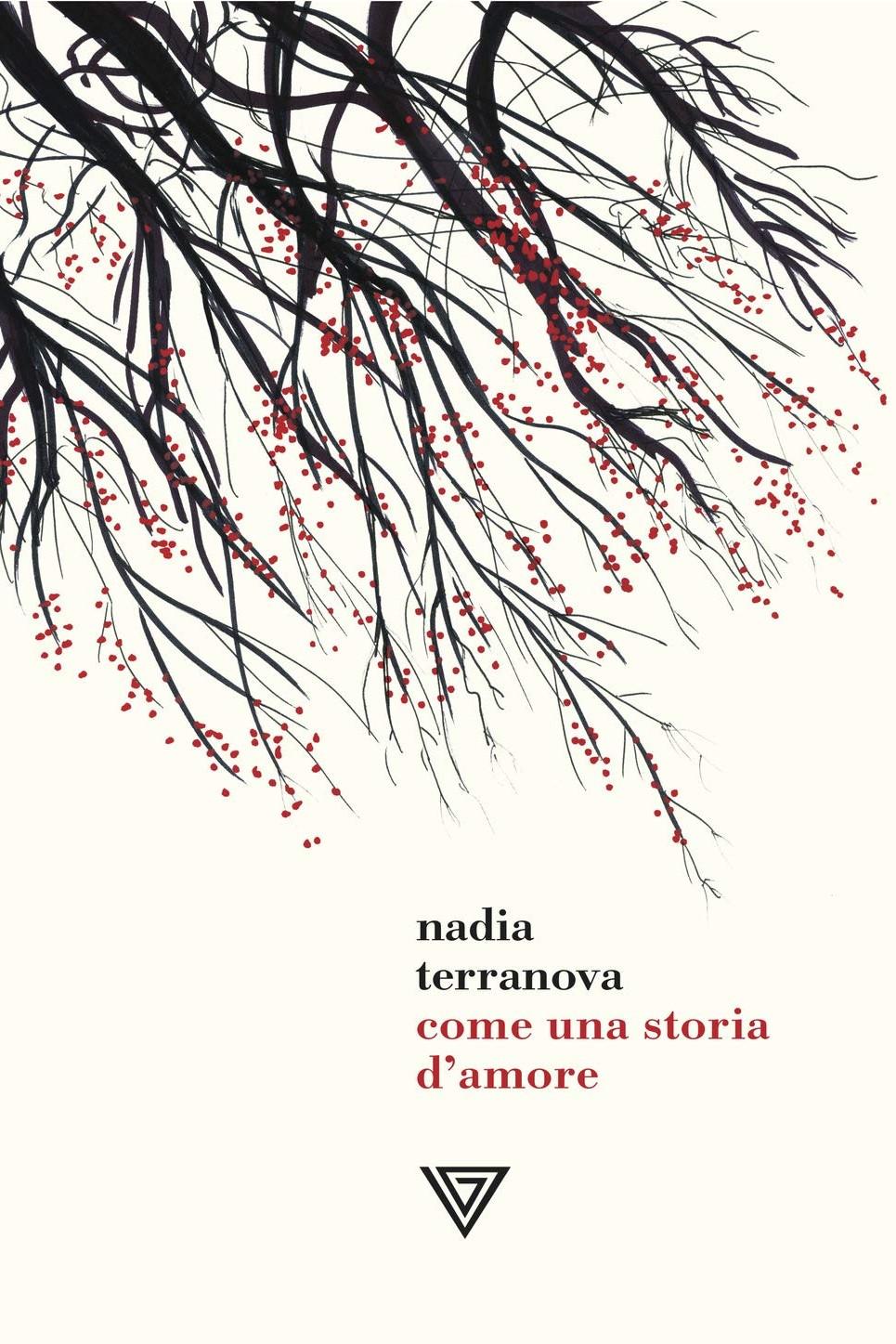 COME UNA STORIA D'AMORE - NADIA TERRANOVA