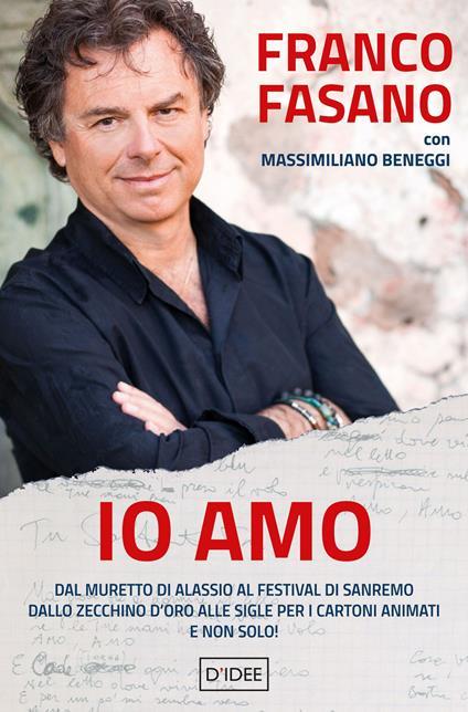 IO AMO - FRANCO FASANO  CON MASSIMILIANO BENEGGI