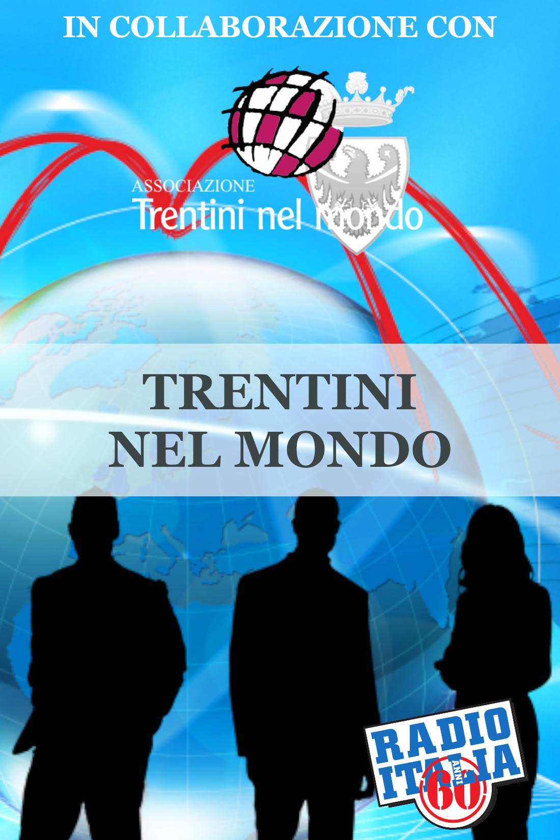 TRENTINO NEL MONDO - ULTIME PUNTATE